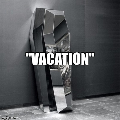 """VACATION"" 