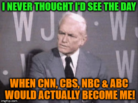 I NEVER THOUGHT I'D SEE THE DAY WHEN CNN, CBS, NBC & ABC WOULD ACTUALLY BECOME ME! | image tagged in ted baxter | made w/ Imgflip meme maker