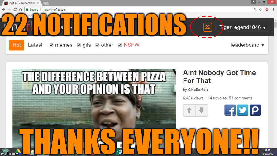 That's the most notifications I've ever logged on to. THANK YOU!!! | 22 NOTIFICATIONS THANKS EVERYONE!! | image tagged in memes,notifications,22,thank you,everyone,tigerlegend1046 | made w/ Imgflip meme maker