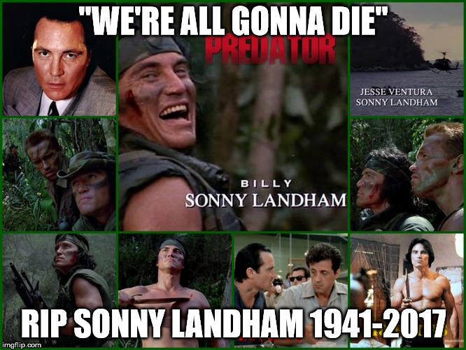 "One of my favourite movie tough guys | ""WE'RE ALL GONNA DIE"" RIP SONNY LANDHAM 1941-2017 