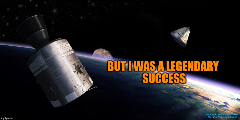 BUT I WAS A LEGENDARY SUCCESS | made w/ Imgflip meme maker