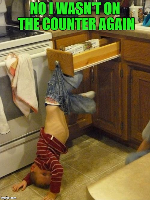 Busted!!! |  NO I WASN'T ON THE COUNTER AGAIN | image tagged in help please,memes,caught in the act,funny,kids,kid fail | made w/ Imgflip meme maker
