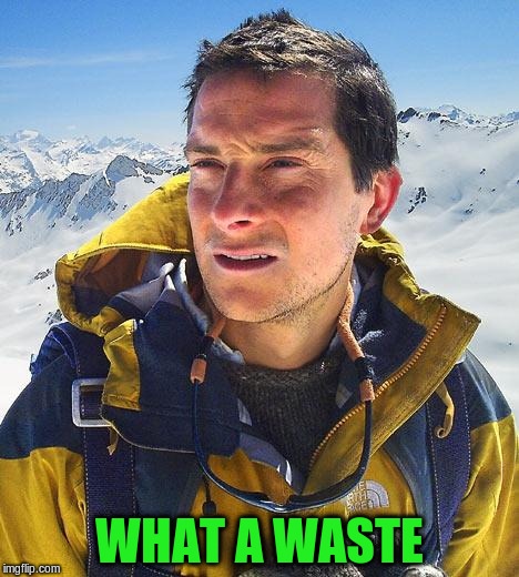 WHAT A WASTE | made w/ Imgflip meme maker