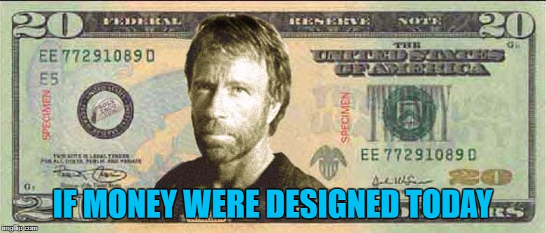 IF MONEY WERE DESIGNED TODAY | made w/ Imgflip meme maker