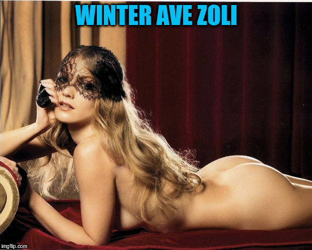 WINTER AVE ZOLI | made w/ Imgflip meme maker