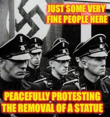 JUST SOME VERY FINE PEOPLE HERE PEACEFULLY PROTESTING THE REMOVAL OF A STATUE | made w/ Imgflip meme maker