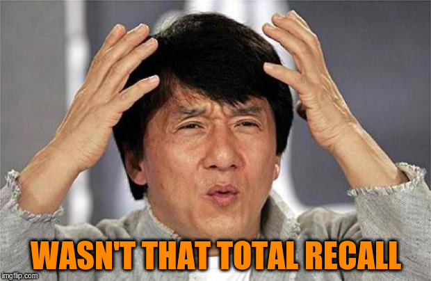 WASN'T THAT TOTAL RECALL | made w/ Imgflip meme maker