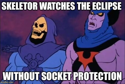 Skeletor | image tagged in solar eclipse,eclipse | made w/ Imgflip meme maker