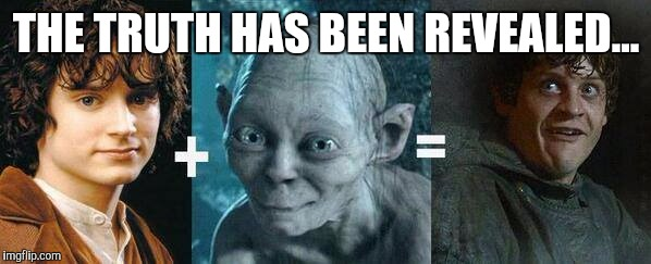 R+L=J hahaha sure but F+S=R... | THE TRUTH HAS BEEN REVEALED... | image tagged in lord of the rings,game of thrones,the hobbit,memes | made w/ Imgflip meme maker