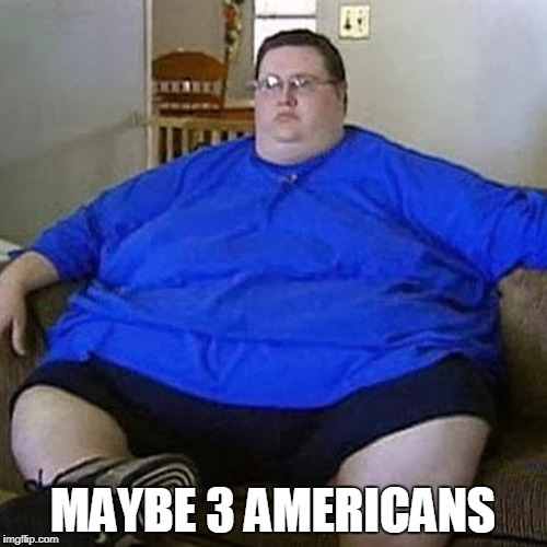 MAYBE 3 AMERICANS | made w/ Imgflip meme maker