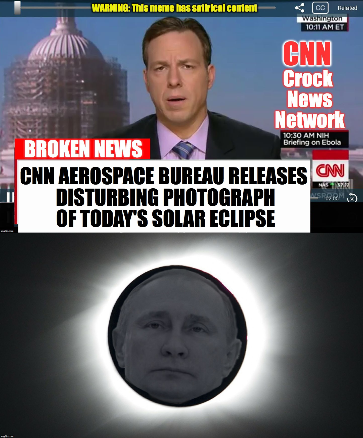 CNN AEROSPACE BUREAU RELEASES DISTURBING PHOTOGRAPH OF TODAY'S SOLAR ECLIPSE | image tagged in solar eclipse,cnn fake news | made w/ Imgflip meme maker