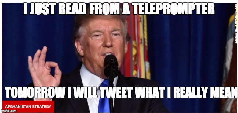another greta-great plan | I JUST READ FROM A TELEPROMPTER TOMORROW I WILL TWEET WHAT I REALLY MEAN | image tagged in words,donald trump approves,joke,warning sign,post-truth,great idea | made w/ Imgflip meme maker