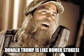 DONALD TRUMP IS LIKE HOMER STOKES! | image tagged in oh brother | made w/ Imgflip meme maker