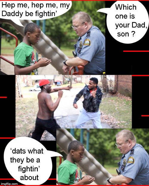 Who's your Daddy ? | image tagged in blm,politics lol,funny memes,funny,cute kids,lol so funny | made w/ Imgflip meme maker