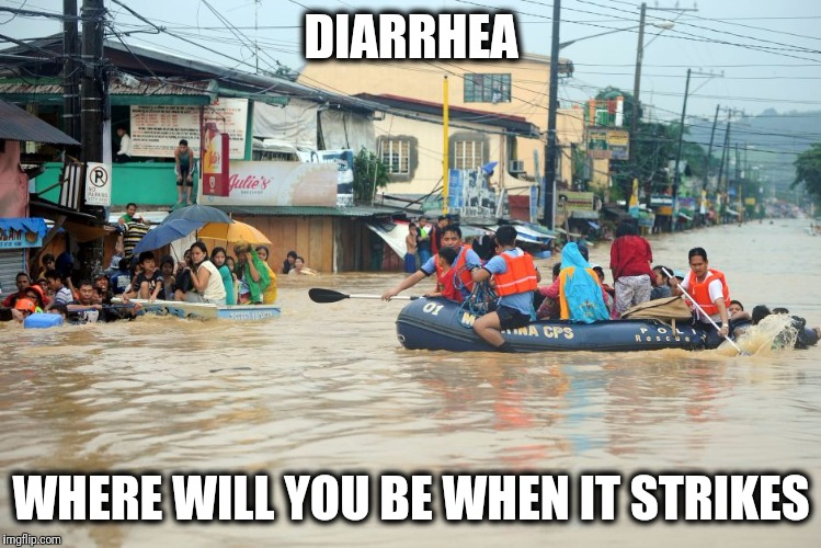 DIARRHEA WHERE WILL YOU BE WHEN IT STRIKES | image tagged in philippines,diahrea,duterte,memes,president,2017 | made w/ Imgflip meme maker