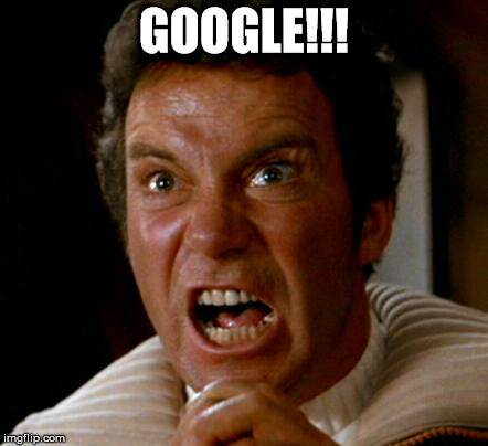 kahn | GOOGLE!!! | image tagged in kahn | made w/ Imgflip meme maker