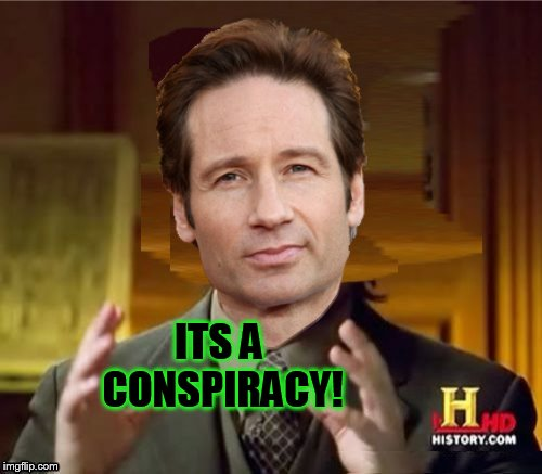 Fox Aliens | ITS A CONSPIRACY! | image tagged in fox aliens | made w/ Imgflip meme maker
