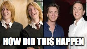 Things have changed so much  | HOW DID THIS HAPPEN | image tagged in memes,harry potter | made w/ Imgflip meme maker