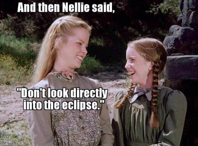 Guessing you have to be a certain age to get this one . . .  | image tagged in little house,eclipse,solar eclipse,eclipse 2017 | made w/ Imgflip meme maker