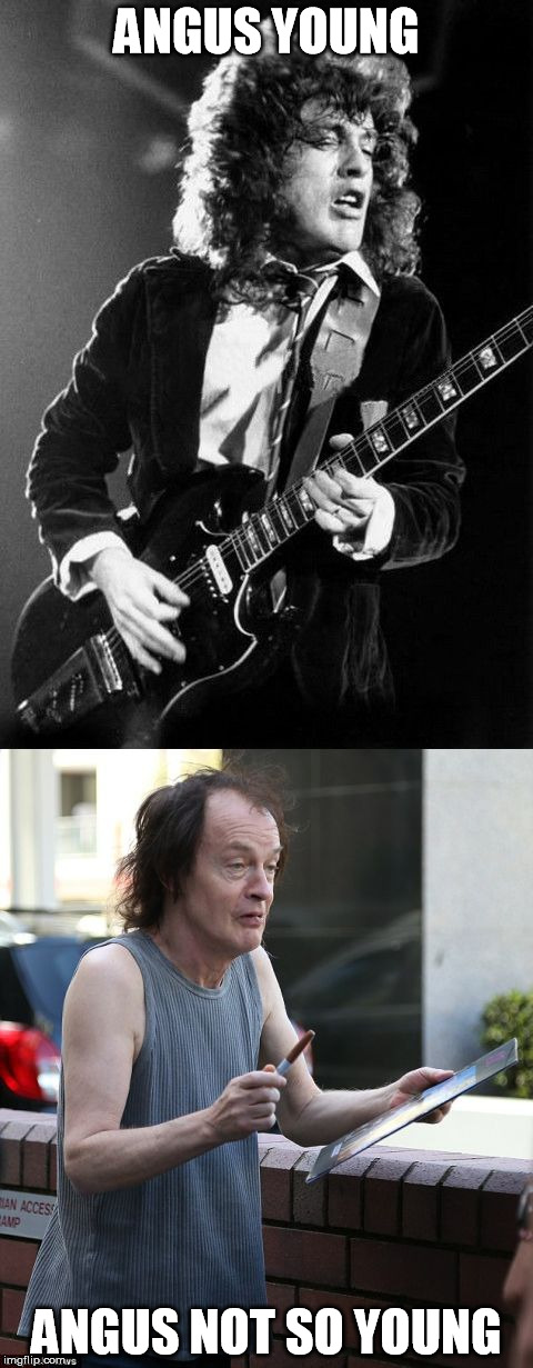 ANGUS YOUNG ANGUS NOT SO YOUNG | image tagged in angus then and now | made w/ Imgflip meme maker