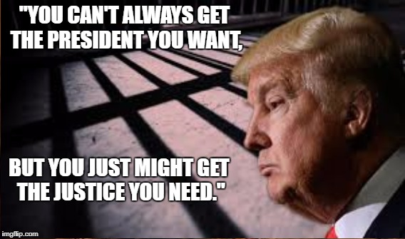 "Phoenix Paraphrase | ""YOU CAN'T ALWAYS GET THE PRESIDENT YOU WANT, BUT YOU JUST MIGHT GET THE JUSTICE YOU NEED."" 