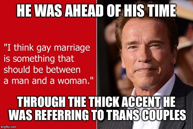 HE WAS AHEAD OF HIS TIME THROUGH THE THICK ACCENT HE WAS REFERRING TO TRANS COUPLES | made w/ Imgflip meme maker