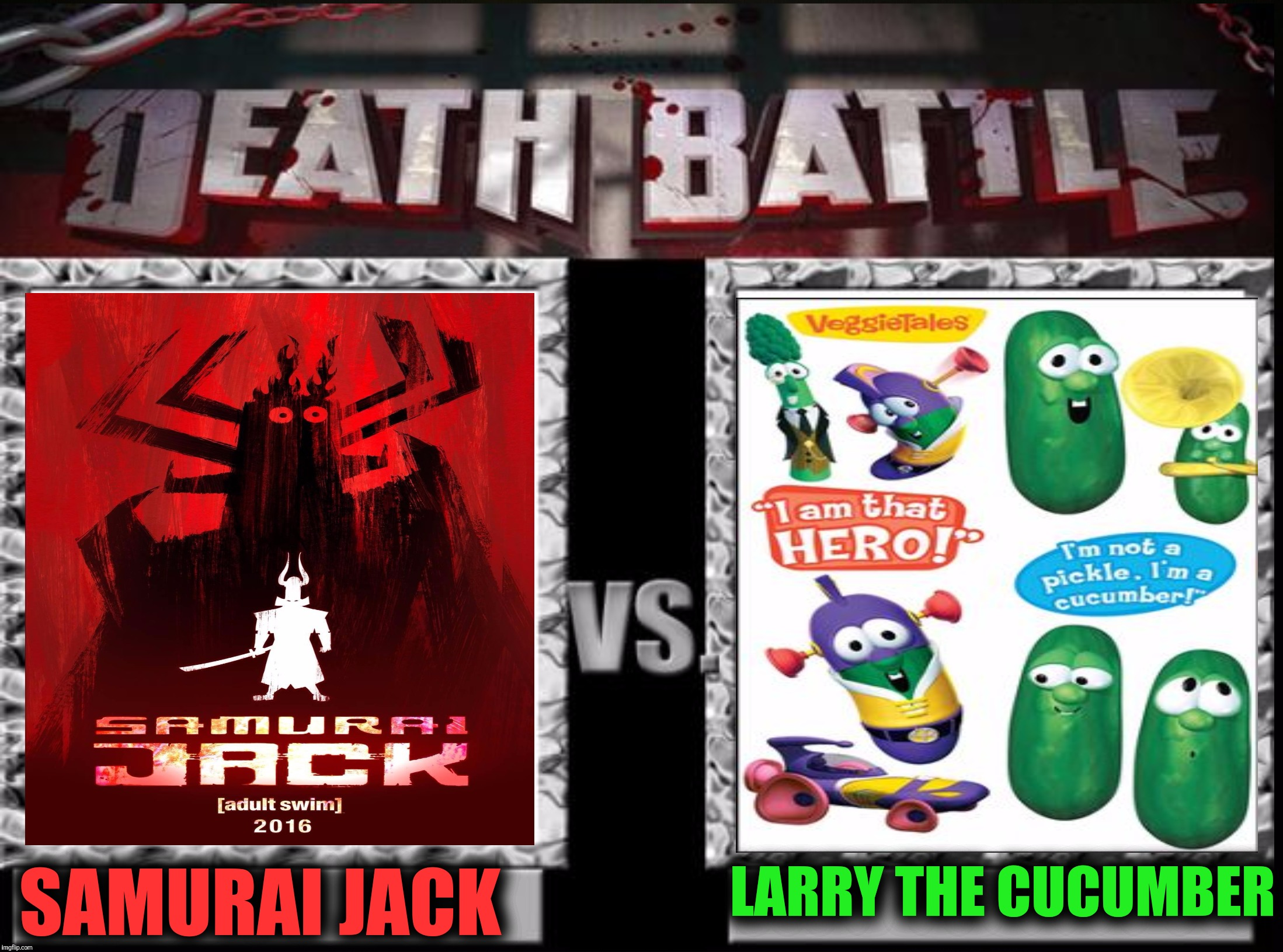 SAMURAI JACK LARRY THE CUCUMBER | made w/ Imgflip meme maker
