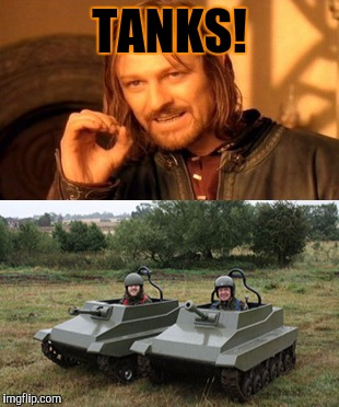 TANKS! | made w/ Imgflip meme maker