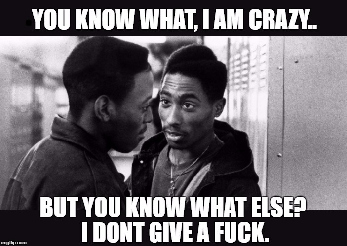Got Juice? | . | image tagged in tupac,crazy,loco,bonkers,chew chew,meme | made w/ Imgflip meme maker