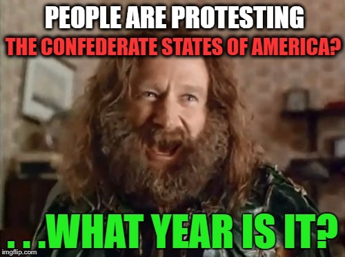 Is this February, 1861? | image tagged in what year is it,memes,funny,politics,political meme,political | made w/ Imgflip meme maker