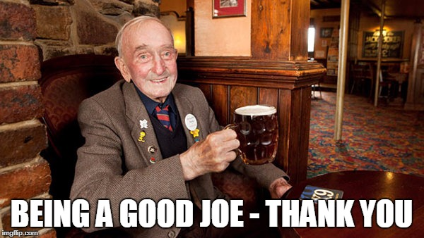 BEING A GOOD JOE - THANK YOU | made w/ Imgflip meme maker