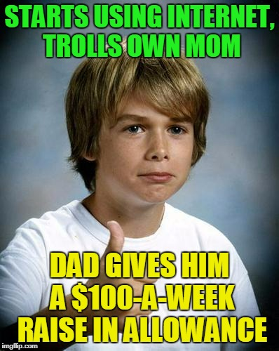 """go make your mom think she has a secret admirer so I can get 18 holes in this afternoon"" (thanks to DrSarcasm for inspiration) 