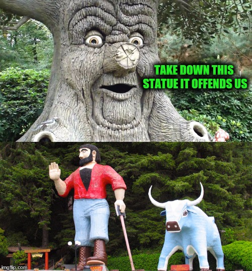 TAKE DOWN THIS STATUE IT OFFENDS US | made w/ Imgflip meme maker