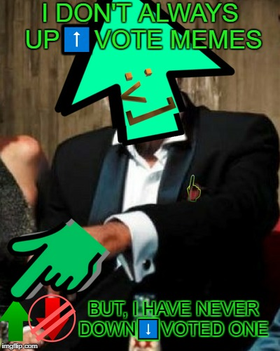 """seriously keep upvoting my friends"" 