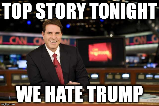 TOP STORY TONIGHT WE HATE TRUMP | made w/ Imgflip meme maker