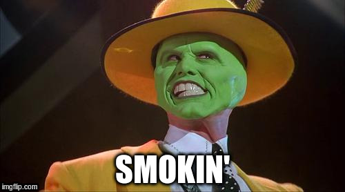 SMOKIN' | made w/ Imgflip meme maker