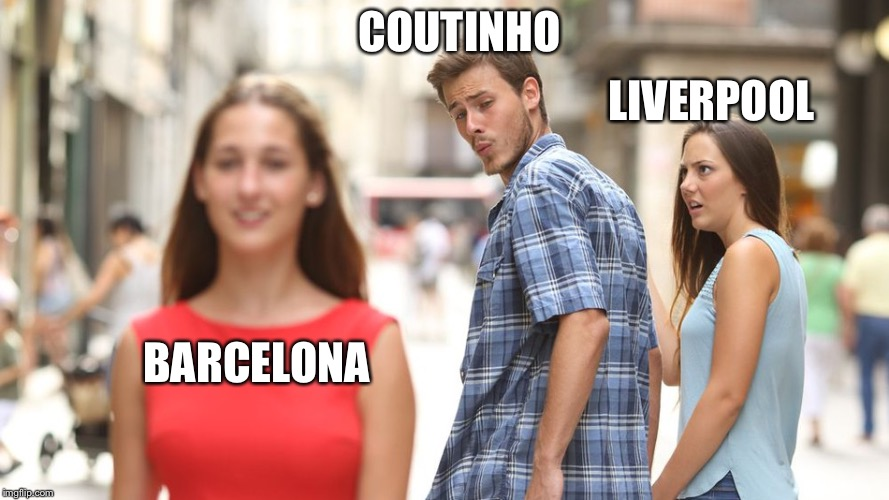LIVERPOOL BARCELONA COUTINHO | image tagged in disloyal man | made w/ Imgflip meme maker