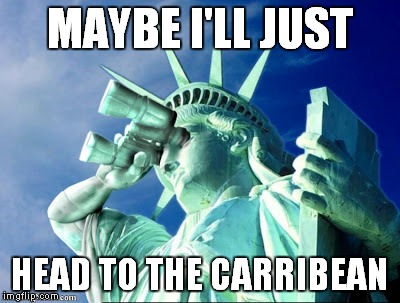 MAYBE I'LL JUST HEAD TO THE CARRIBEAN | made w/ Imgflip meme maker