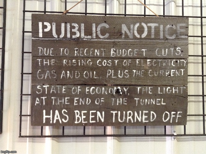 Sign in Coffee Shop Trenton, GA | image tagged in economy,recession,light at the end of tunnel | made w/ Imgflip meme maker