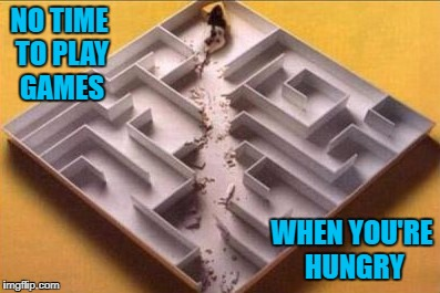Smarter than the average mouse! | NO TIME TO PLAY GAMES WHEN YOU'RE HUNGRY | image tagged in mouse maze,memes,shortest distance,funny,hungry,mouse | made w/ Imgflip meme maker
