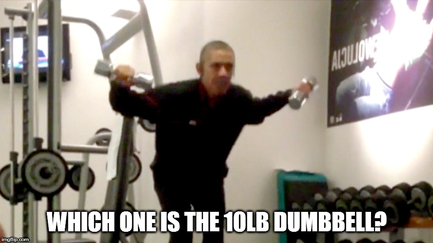 WHICH ONE IS THE 10LB DUMBBELL? | image tagged in 10 lb dumbbell barak obama barry sotelo | made w/ Imgflip meme maker