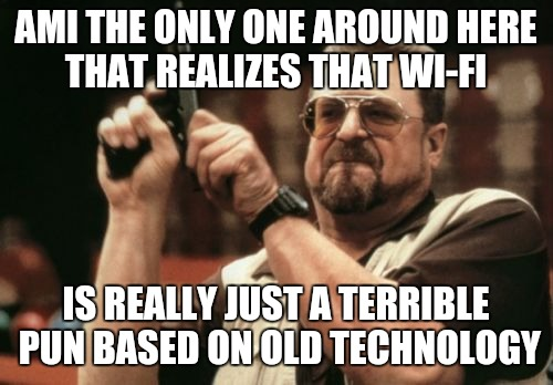 "You may have to be""of a certain age"" to get the pun. Any uder30s want to try? 