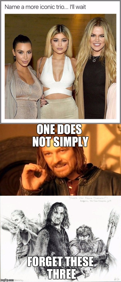ONE DOES NOT SIMPLY FORGET THESE THREE | image tagged in lotr,lord of the rings,name a more iconic trio | made w/ Imgflip meme maker