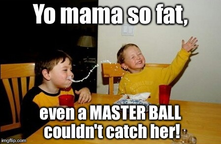 """Master Balls catch stuff without failing"" they said. ""It's the best Pokéball"" they said. 