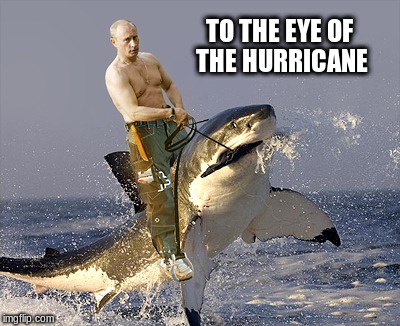 TO THE EYE OF THE HURRICANE | made w/ Imgflip meme maker