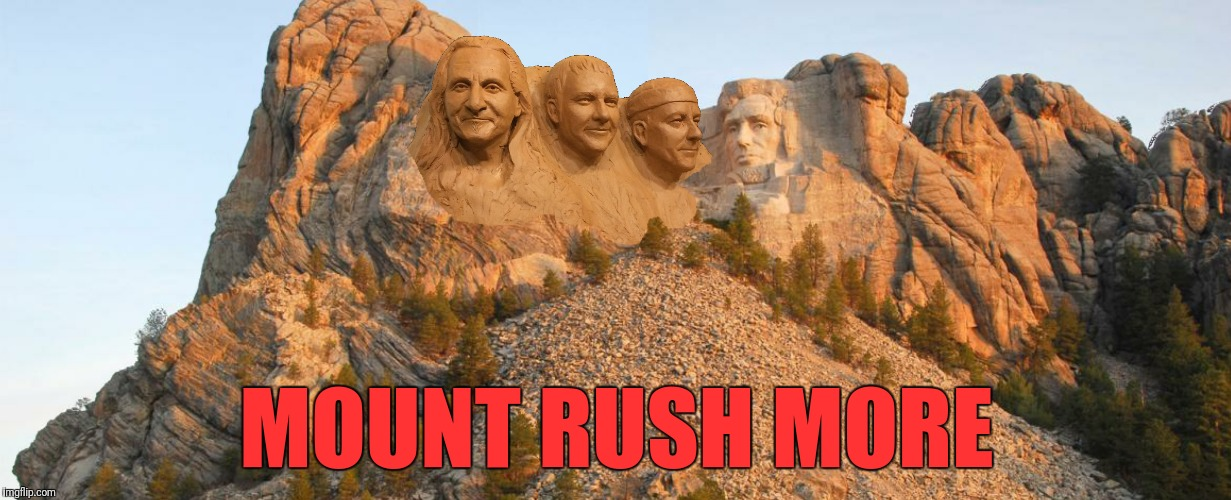 Bad Photoshop Sunday presents a Lee  monument that shouldn't offend anybody (Geddy Lee) | MOUNT RUSH MORE | image tagged in rush,geddy lee,mount rushmore,more rush | made w/ Imgflip meme maker