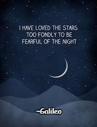 Stars | ~Galileo | image tagged in galileo,night,fear,darkness,wonder | made w/ Imgflip meme maker