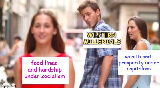 Cheaters never win! (☉.☉) | WESTERN MILLENIALS wealth and prosperity under capitalism food lines and hardship under socialism | image tagged in lusty hubby captions,memes,millenials,socialism,trends,trending | made w/ Imgflip meme maker