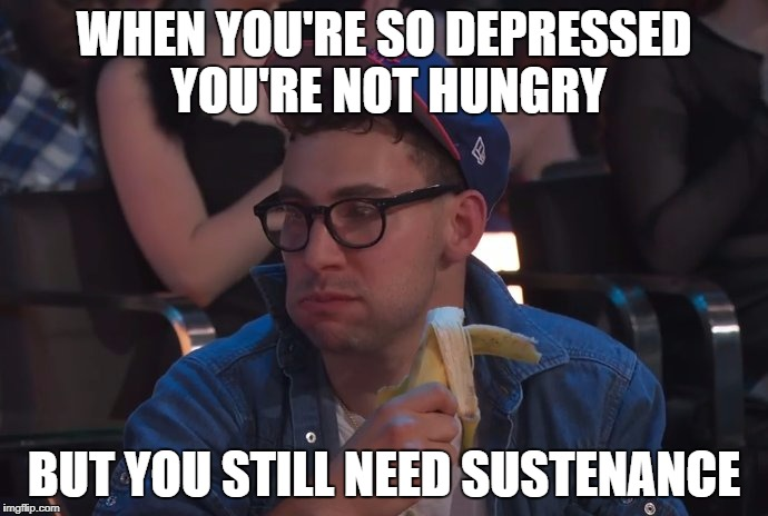 WHEN YOU'RE SO DEPRESSED YOU'RE NOT HUNGRY BUT YOU STILL NEED SUSTENANCE | image tagged in jack antonoff,mtv,music,vmas | made w/ Imgflip meme maker
