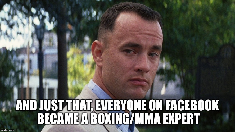 Mayweather wins | AND JUST THAT, EVERYONE ON FACEBOOK BECAME A BOXING/MMA EXPERT | image tagged in boxing,mma,conor mcgregor,floyd mayweather,fight | made w/ Imgflip meme maker